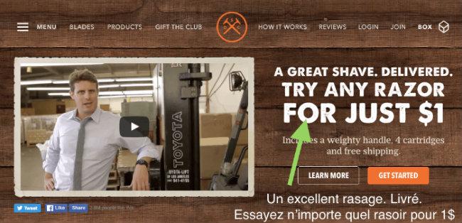 """Oubliez la vidéo virale. La proposition de valeur est unique et est exprimée en quelques mots : """"Un excellent rasage. Livré. Essayez n'importe quel rasoir pour $1"""""""
